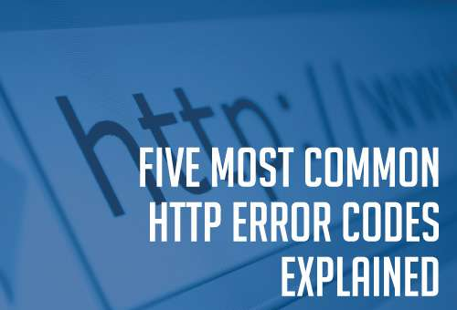 five most common http error codes explained
